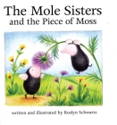 The Mole Sisters and Piece of Moss Cover Image