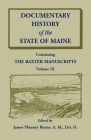Documentary History of the State of Maine, Containing the Baxter Manuscripts Volume IX Cover Image