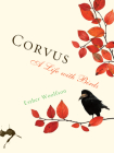 Corvus: A Life with Birds Cover Image
