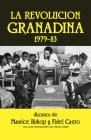 La Revolución Granadina, 1979-83: Discursos Por Maurice Bishop Y Fidel Castro Cover Image