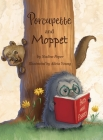 Porcupette and Moppet Cover Image