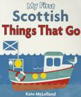 My First Scottish Things That Go Cover Image
