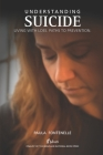 Understanding Suicide: Living with loss. Paths to prevention. Cover Image