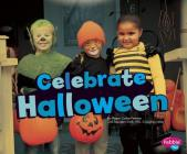Celebrate Halloween (Pebble Plus: Halloween Fun) Cover Image