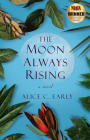 The Moon Always Rising Cover Image