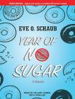 Year of No Sugar: A Memoir Cover Image