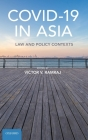 Covid-19 in Asia: Law and Policy Contexts Cover Image