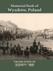 Wyszków Memorial Book: Translation of Sefer Wyszków Cover Image