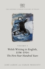 The Oxford Literary History of Wales: Volume 3. Welsh Writing in English, 1536-1914: The First Four Hundred Years Cover Image
