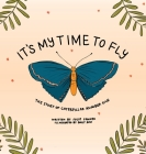 It's My Time to Fly: The Story of Caterpillar Number Five Cover Image
