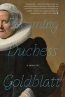 Becoming Duchess Goldblatt Cover Image