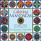 Coloring Mandalas 1: For Insight, Healing, and Self-Expression (An Adult Coloring Book #1) Cover Image