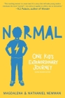 Normal: One Kid's Extraordinary Journey Cover Image