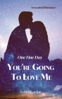 One Fine Day You're Going to Love Me Cover Image