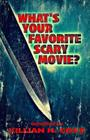 What's Your Favorite Scary Movie? Cover Image