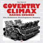 Coventry Climax Racing Engines: The Definitive Development History Cover Image