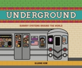 Underground: Subway Systems Around the World Cover Image