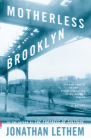 Motherless Brooklyn (Vintage Contemporaries) Cover Image