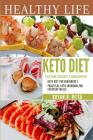 Keto Diet: This book includes 2 Manuscripts - Practical Keto Diet Cookbook for Everyday Meals, Keto Diet For Beginners 1 Cover Image