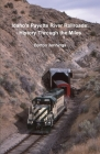 Idaho's Payette River Railroads: History Through the Miles Cover Image