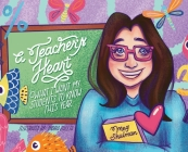 A Teacher's Heart: What I Want My Students to Know This Year Cover Image