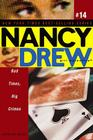 Bad Times, Big Crimes (Nancy Drew (All New) Girl Detective #14) Cover Image