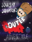 Squishy Squatch's Outer Space Adventure Cover Image