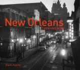 New Orleans Then and Now® Cover Image