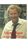 John Thaw: aka Jack Regan!: The Shocking Truth! Cover Image