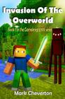 Invasion of the Overworld: A Minecraft Novel Cover Image