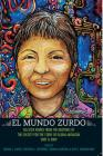 El Mundo Zurdo: Selected Works from the Meetings of the Society for the Study of Gloria Anzaldua, 2007 & 2009 Cover Image