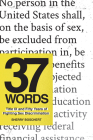 37 Words: Title IX and Fifty Years of Fighting Sex Discrimination Cover Image