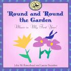 'Round and 'Round the Garden: Music in My First Year! (First Steps CDs and Cassettes) Cover Image