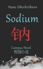 Sodium: Campus Novel - English/Chinese Cover Image