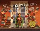 Los Fantasticos Libros Voladores de Morris Lessmore Cover Image