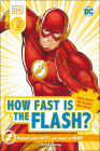 DK Reader Level 2 DC How Fast is The Flash? (DK Readers Level 2) Cover Image