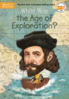 What Was the Age of Exploration? (What Was?) Cover Image