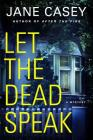 Let the Dead Speak: A Maeve Kerrigan Mystery Cover Image