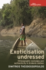 Exoticisation Undressed: Ethnographic Nostalgia and Authenticity in Embera Clothes (New Ethnographies) Cover Image