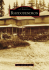 Rhododendron (Images of America) Cover Image
