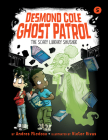 The Scary Library Shusher: #5 (Desmond Cole Ghost Patrol) Cover Image