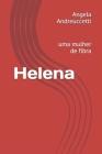 Helena: uma mulher de fibra Cover Image