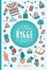 Hygge: The Danish Secrets of Happiness: How to be Happy and Healthy in Your Daily Life. Cover Image