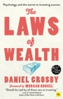 The Laws of Wealth (Paperback): Psychology and the Secret to Investing Success Cover Image