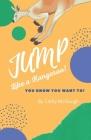 Jump LIke A Kangaroo! (Jump! #2) Cover Image