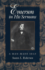 Emerson in His Sermons: A Man-Made Self Cover Image