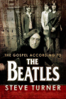The Gospel According to the Beatles (Gospel According To...) Cover Image