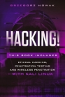Hacking!: This book includes: A Guide to Ethical Hacking, Penetration Testing and Wireless Penetration with KALI LINUX Cover Image
