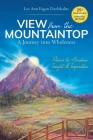 View from the Mountaintop: A Journey Into Wholeness: Poems to Awaken Insight & Inspiration Cover Image