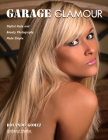 Garage Glamour: Digital Nude and Beauty Photography Made Simple Cover Image